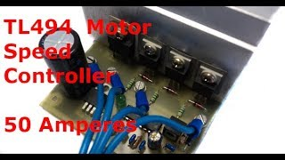 TL494 PWM DC Motor Speed Controller 50 Amperes