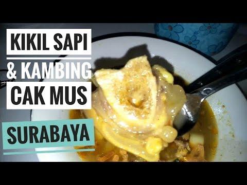 Kikil Sapi & Kambing Cak Mus khas Surabaya