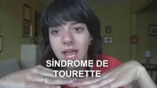 Eu tenho a Síndrome de Tourette.
