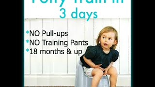 Free  Potty Training Videos Start Potty 3 Day