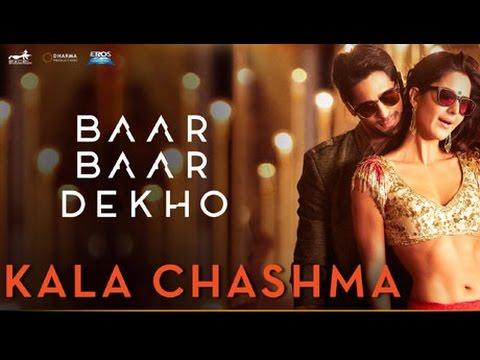 Kala Chashma Lyrics   Siddharth   Katrina   Baar Baar Dekho   (Full Song)