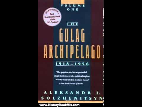 history-book-review:-the-gulag-archipelago,-1918-1956:-an-experiment-in-literary-investigation-(v...