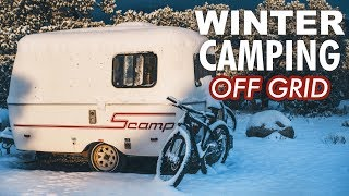 Winter Plans? Full-Time Off-Grid Camping // 13ft Scamp Trailer