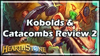 [Hearthstone] Kobolds & Catacombs Review 2
