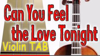 Can You Feel the Love Tonight - Lion King - Violin - Play Along Tab Tutorial