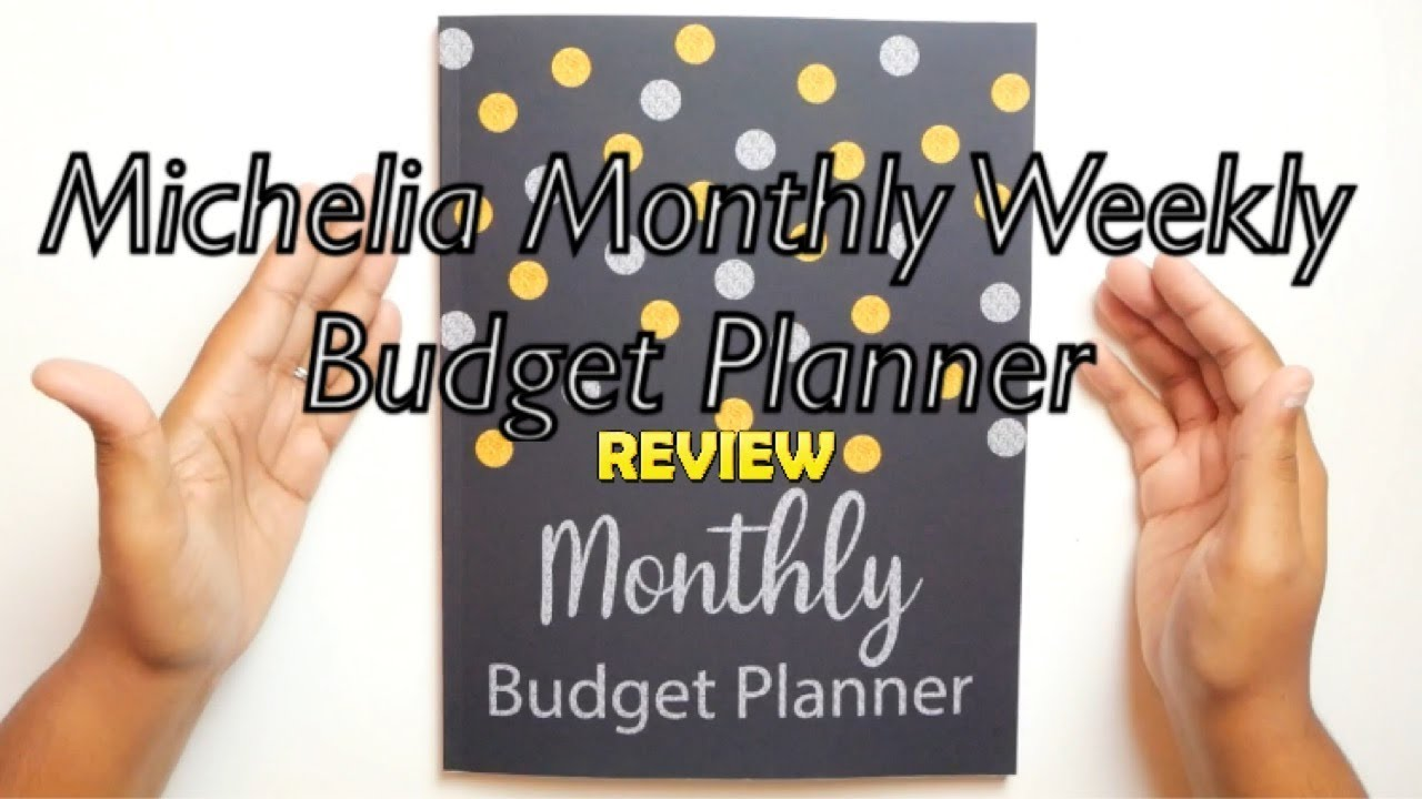 michelia monthly weekly budget planner review youtube