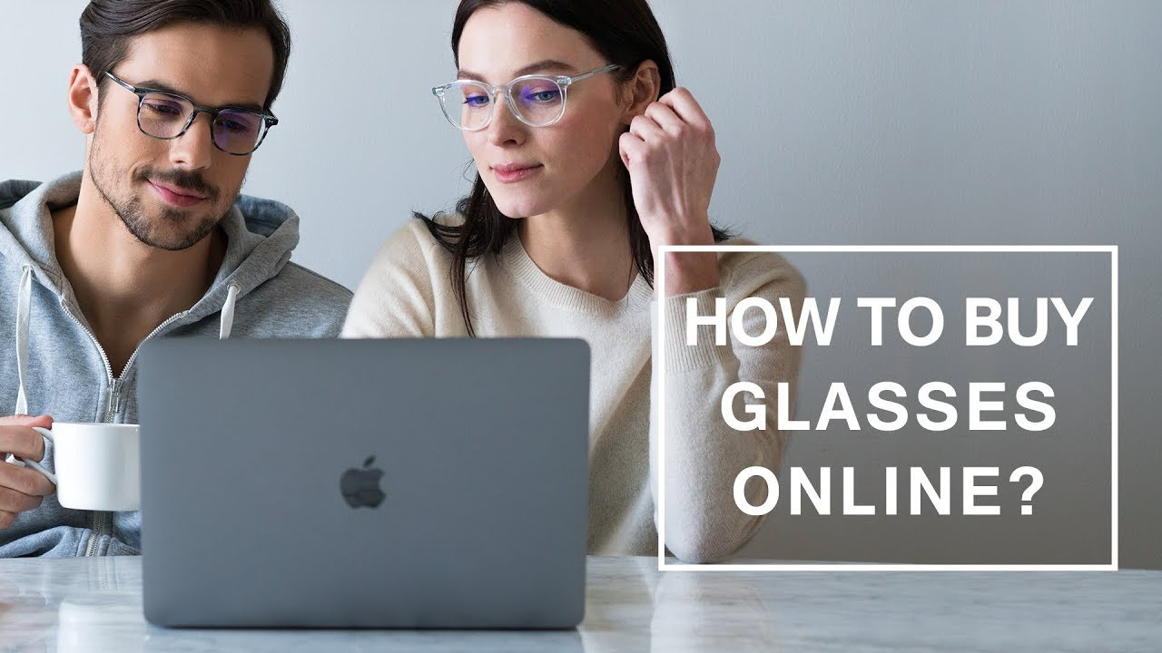 6e94497faab How to Buy Glasses Online
