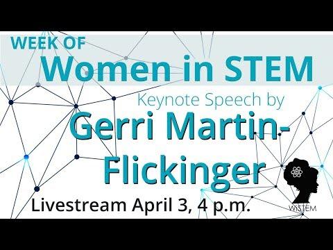 Week of Women in STEM: Keynote Speech by Gerri Martin-Flickinger