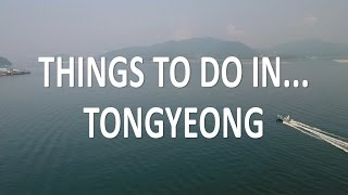 Explore Tongyeong