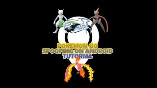 Pokemon Go Spoofing on Android with joystick Tutorial No Root Working Oct 3rd