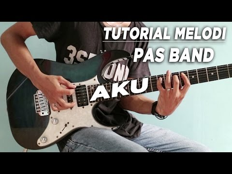 Tutorial Melodi (PAS BAND - AKU) Full | Detail