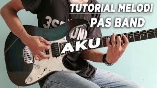 Tutorial Melodi PAS BAND AKU Full Detail