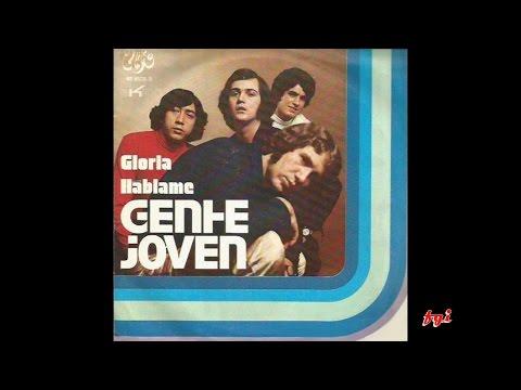 Gente Jóven - Singles Collection 3.- Gloria / Háblame (1971)