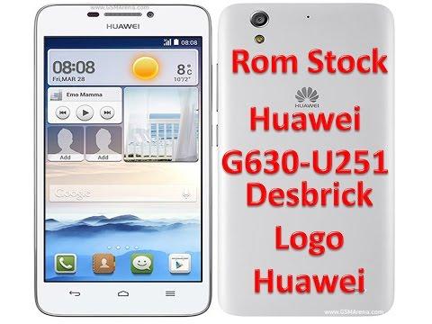 Firmware huawei G630-u251 / Software / Desbrick Logo Huawei / Solved Done  2017