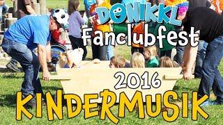 ♫ Kinderlieder ♫ DONIKKL Fanclub Fest 2016 ♫ DONIKKL Kinderlieder ♫ Singen, Tanzen, Bewegen