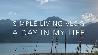 A Day in My Life | Simple Living Vlog