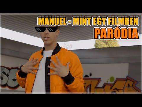 MANUEL - MINT EGY FILMBEN | PARÓDIA (ytp/htp)