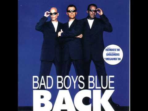 Bad Boys Blue - Back - Megamix Vol. 1
