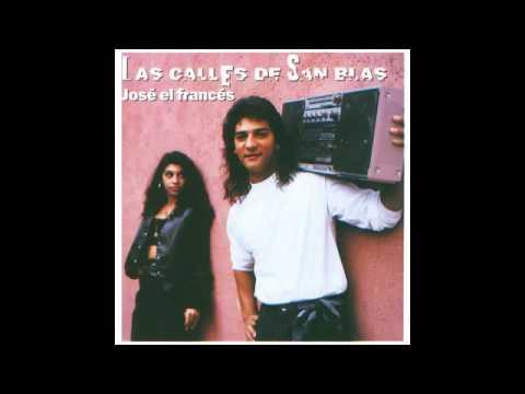 José El Francés - Las calles de San Blas (Disco completo)