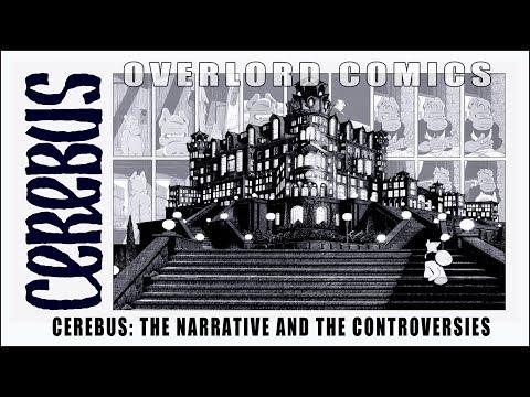 Cerebus: The Narrative And The Controversies
