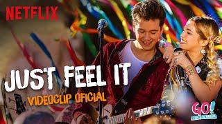 Go! Vive a tu manera - Just Feel It videoclip oficial