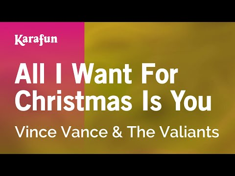 Karaoke All I Want For Christmas Is You - Vince Vance & The Valiants *
