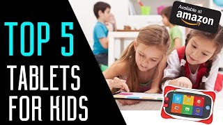 Best Tablets for Kids 2018