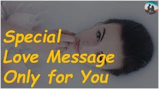 Special Love Message | Whatsapp Status Video | love proposal