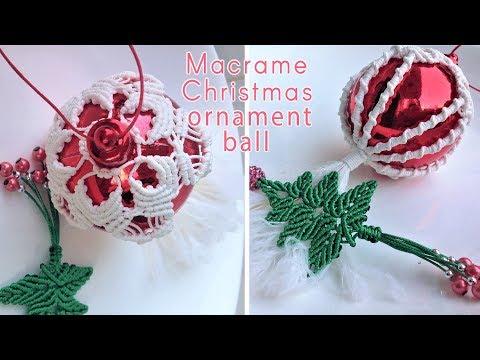 How To Make Macrame Christmas Ornament Ball Cover Youtube