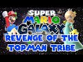 Super Mario Galaxy #97 | Revenge of the Topman Tribe | Let's Play With Anomulus0