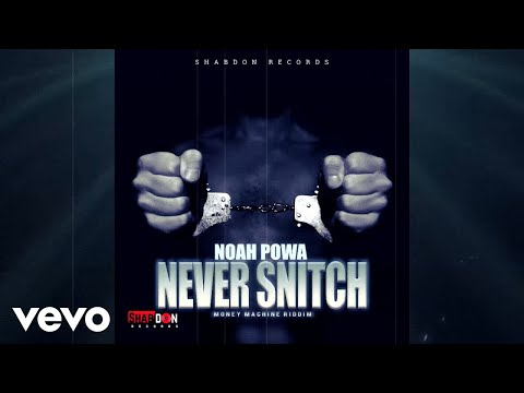 Noah Powa - Never Snitch (Official Audio)