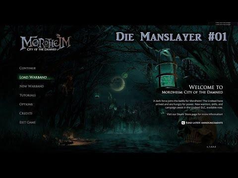Die Manslayer: Tag 1 - Mordheim: Stadt der Verdammten