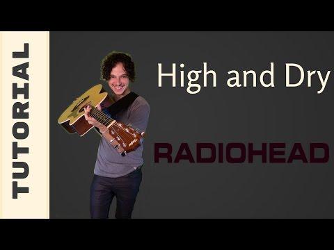 Como tocar High and Dry de Radiohead - Tutorial para Guitarra Acústica