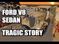 Ford V8 Tragic Story - Histoire tragique