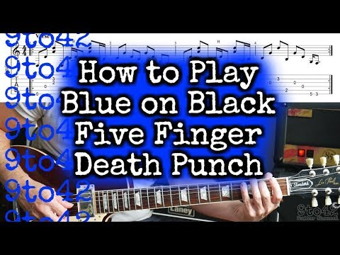 How To Play Five Finger Death Punch - Blue On Black Guitar Lesson