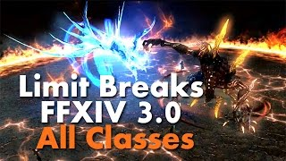 FFXIV 3.0 - New Limit Breaks (LB3) All Classes - Final Fantasy XIV Heavensward
