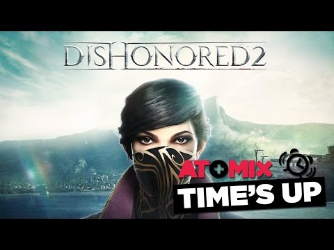 #AtomixTime'sUp – Reseña: Dishonored 2