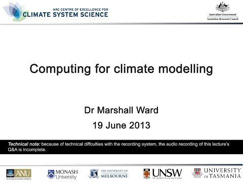 Computing for Climate Modelling (Dr Marshall Ward)