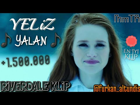 Yeliz - Yalan | Riverdale Klip | Moon Music TR