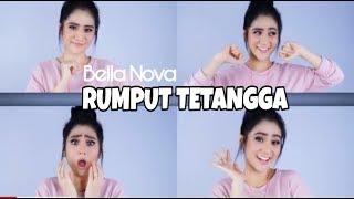 RUMPUT TETANGGA - BELLA NOVA   Lirik Karaoke