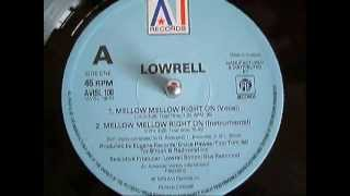 LOWRELL - MELLOW MELLOW (RIGHT ON) 12 INCH