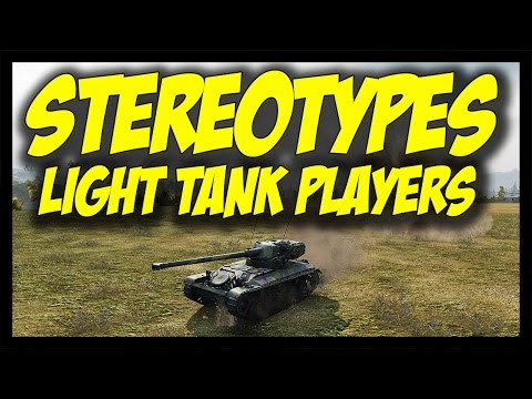 ► World of Tanks: Stereotypes #3 - Light Tank Players