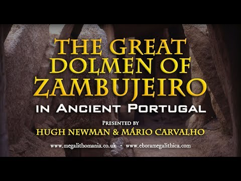 The Great Dolmen of Zambujeiro in Ancient Portugal - Is it the Tallest in the World?