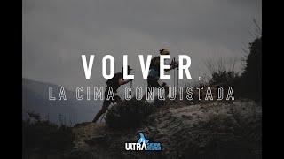 Ultra Sierra Nevada - VOLVER, LA CIMA CONQUISTADA