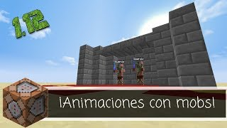 Animaciones con mobs #10!!! Minecraft 1.12.2