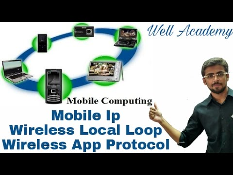 Mobile Computing Lecture - -  Wireless Local Loop | Mobile IP | wireless app protocol (Eng-Hindi)