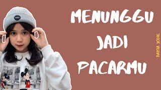 Download Brisia Jodie - Menunggu Jadi Pacarmu (Lirik Video)