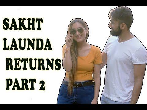 SAKHT LAUNDA RETURNS Part 2    Haq se Single   Idiotic Launda ft Rahul Sehrawat