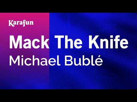 Mack The Knife - Michael Bublé | Karaoke Version | KaraFun