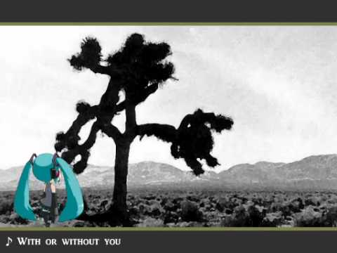 Miku Hatsune - With Or Without You - U2 + MP3